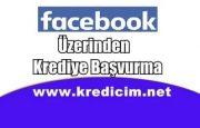 Facebook Üzerinden Krediye Başvurma
