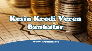 Kesin Kredi Veren Banka