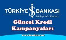 İş Bankası Güncel Kredi Kampanyaları