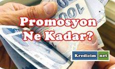 Promosyon Ne Kadar?