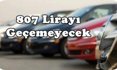 Trafik Sigortasında Otomobil Fiyatı 807 Lira'yı Geçemeyecek.