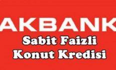 Akbank Sabit Faizli Büyük Kırmızı Ev Konut Kredisi