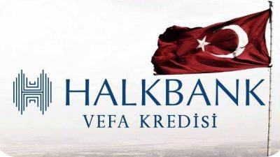 Halkbank Vefa Kredisi