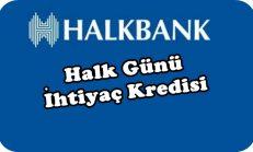 Halkbank Halk Günü Kredisi