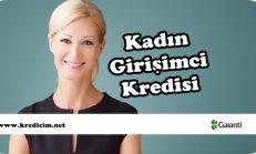 Garanti Kadın Girişimci Kredisi