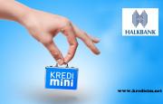 Halkbank Mini Kredi
