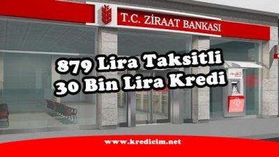 879 Lira Taksitli 30 Bin Lira Ziraatten