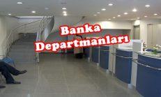 Banka Departmanları