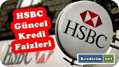 HSBC Güncel Kredi Faizleri