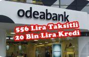 556 Lira Taksitli Eğitim Kredisi Odeabank'tan
