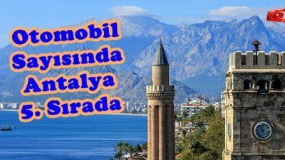 Otomobil Sayısında Antalya 5. Sırada