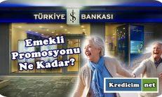 İş Bankası Emekli Promosyonu Ne Kadar?