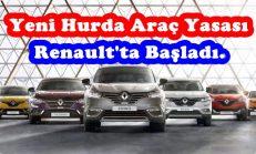 Yeni Hurda Araç Yasası Renault'ta Başladı.