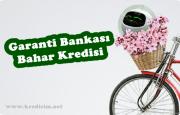Garanti Bankası Bahar Kredisi Kampanyası