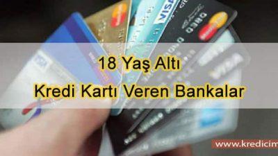 18 Yaş Altı Kredi Kartı Alma