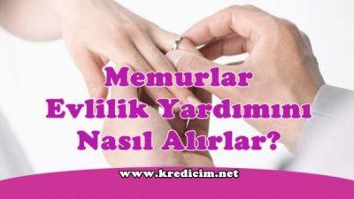 Memurlar Evlilik Yardımını Nasıl Alırlar?