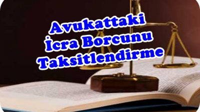 Avukattaki Banka Kredi Borcunu Taksitlendirme