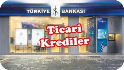 İş Bankası Ticari Kredileri