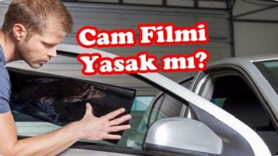 Cam Filmi Yasak mı?