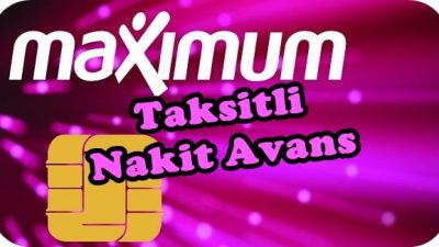 Maximum Taksitli Nakit Avans