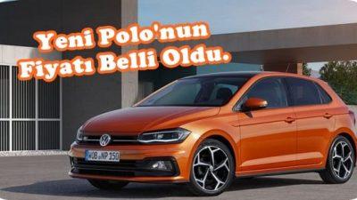 Yeni Polo'nun Fiyatı Belli Oldu.