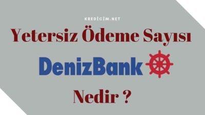 Denizbank Yetersiz Ödeme Sorunu